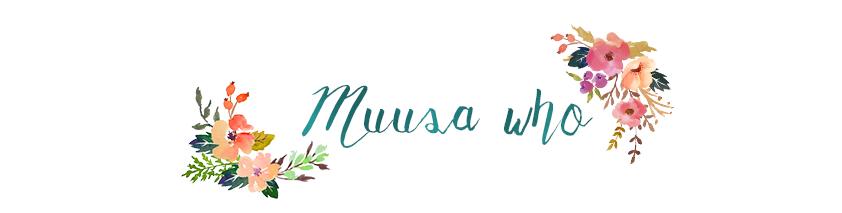 muusa who
