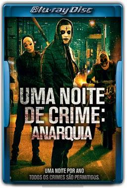 Uma Noite De Crime - Anarquia Torrent Dublado