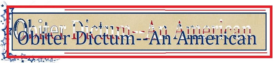Obiter Dictum--An American