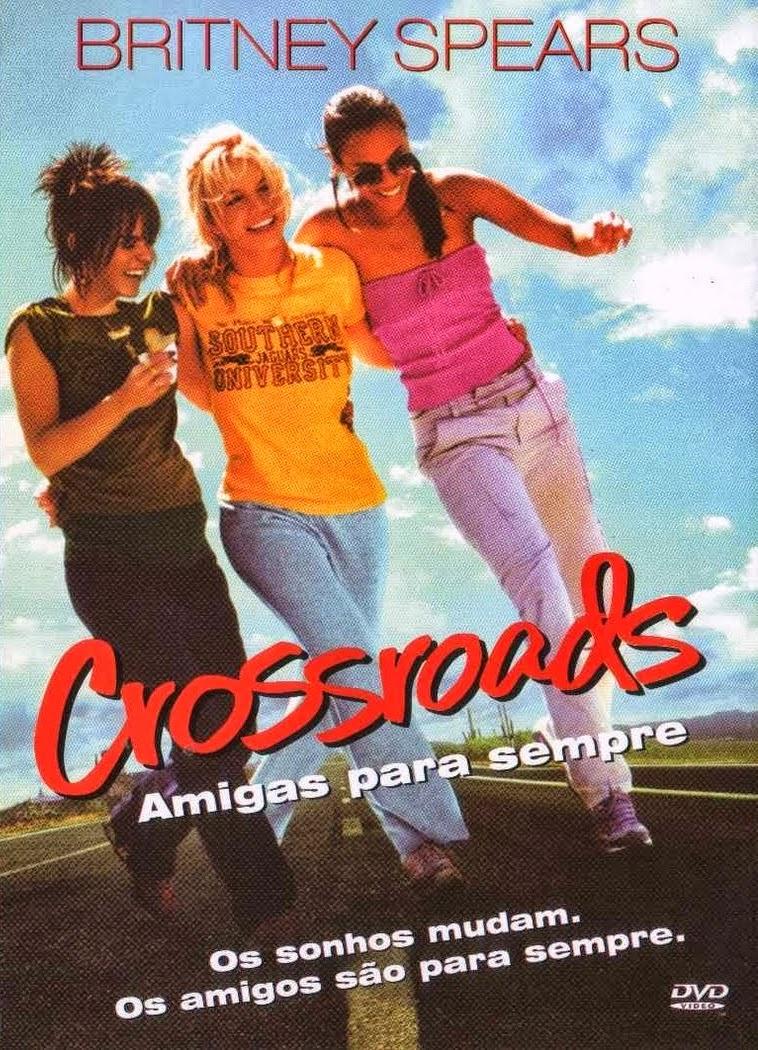 Crossroads: Amigas para Sempre – Dublado