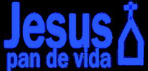 JESUS PAN DE VIDA (mi web)