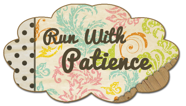 Run With Patience
