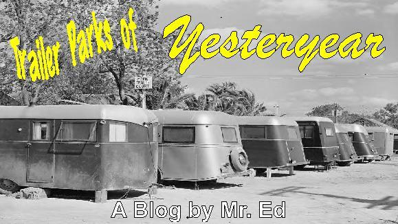 Trailer Parks of Yesteryear