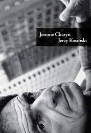 """Jerome Charyn - """"Jerzy Kosiński"""""""