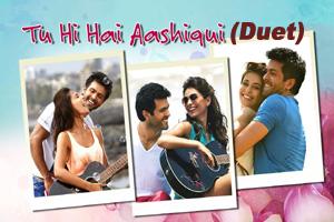 Tu Hi Hai Aashiqui (Duet)