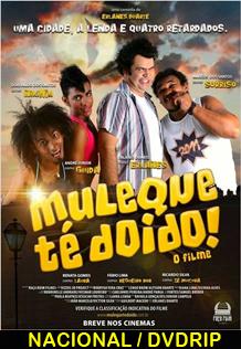 Assistir Muleque Té Doido! Nacional 2014