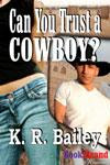 Can You Trust A Cowboy Cover