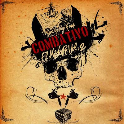 EL COMBATIVO MIXTAPE VOL.2 MIXED BY DJ PAYI FUNK