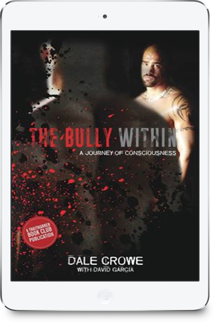 THE BULLY WITHIN by Dale Crowe