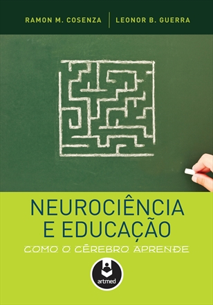 COSENZA_Neurociencia_Educa%C3%A7%C3%A3o_