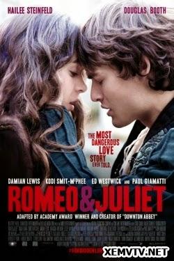 Chuyện Tình Romeo Và Juliet 2014 - Romeo And Juliet