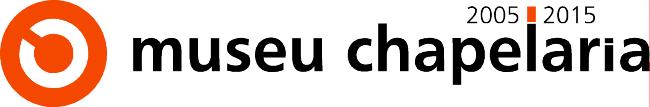 Museu da Chapelaria | 2005 - 2015
