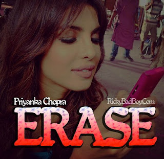 Erase Lyrics - Priyanka Chopra