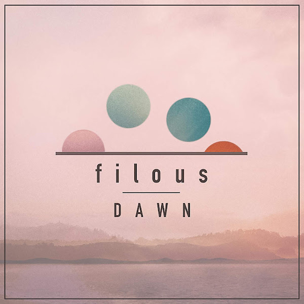 Filous - Dawn - EP Cover