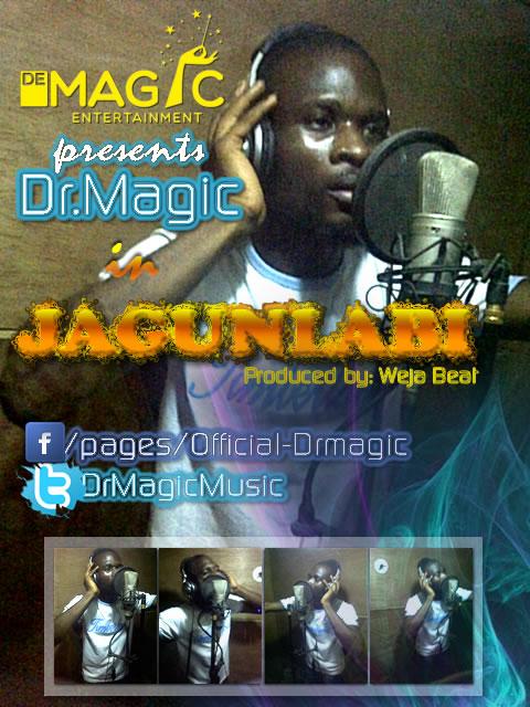 """Dr.magic drops another single """"JAGUNLABI"""""""