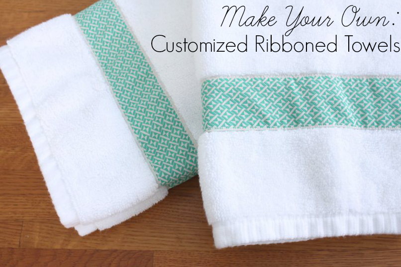 make your own customized ribboned towels via Meet Me in Philadelphia