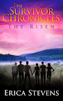 The Survivor Chronicles: Book 4, (The Risen)