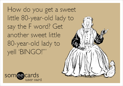 Image result for old ladies playing bingo