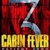 Dehşetin Gözleri 3: Hasta Sıfır Cabin Fever: Patient Zero-tek parça