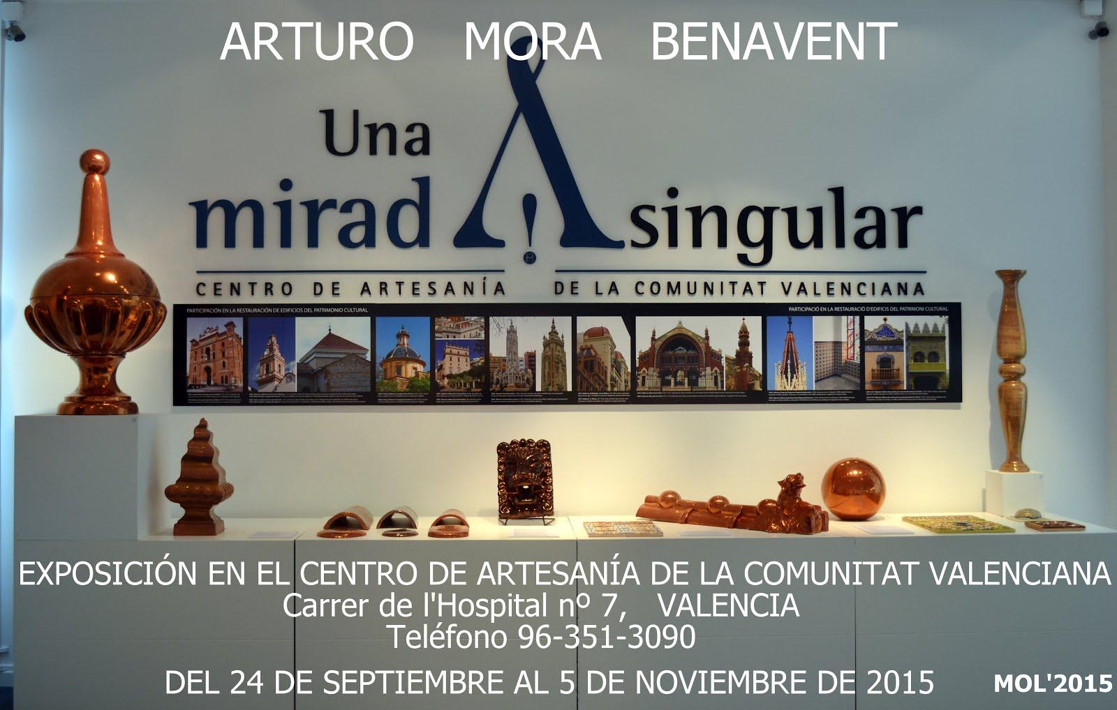 06.10.15 EXPOSICIÓN DE ARTURO MORA EN EL CENTRO DE ARTESANÍA EN VALENCIA