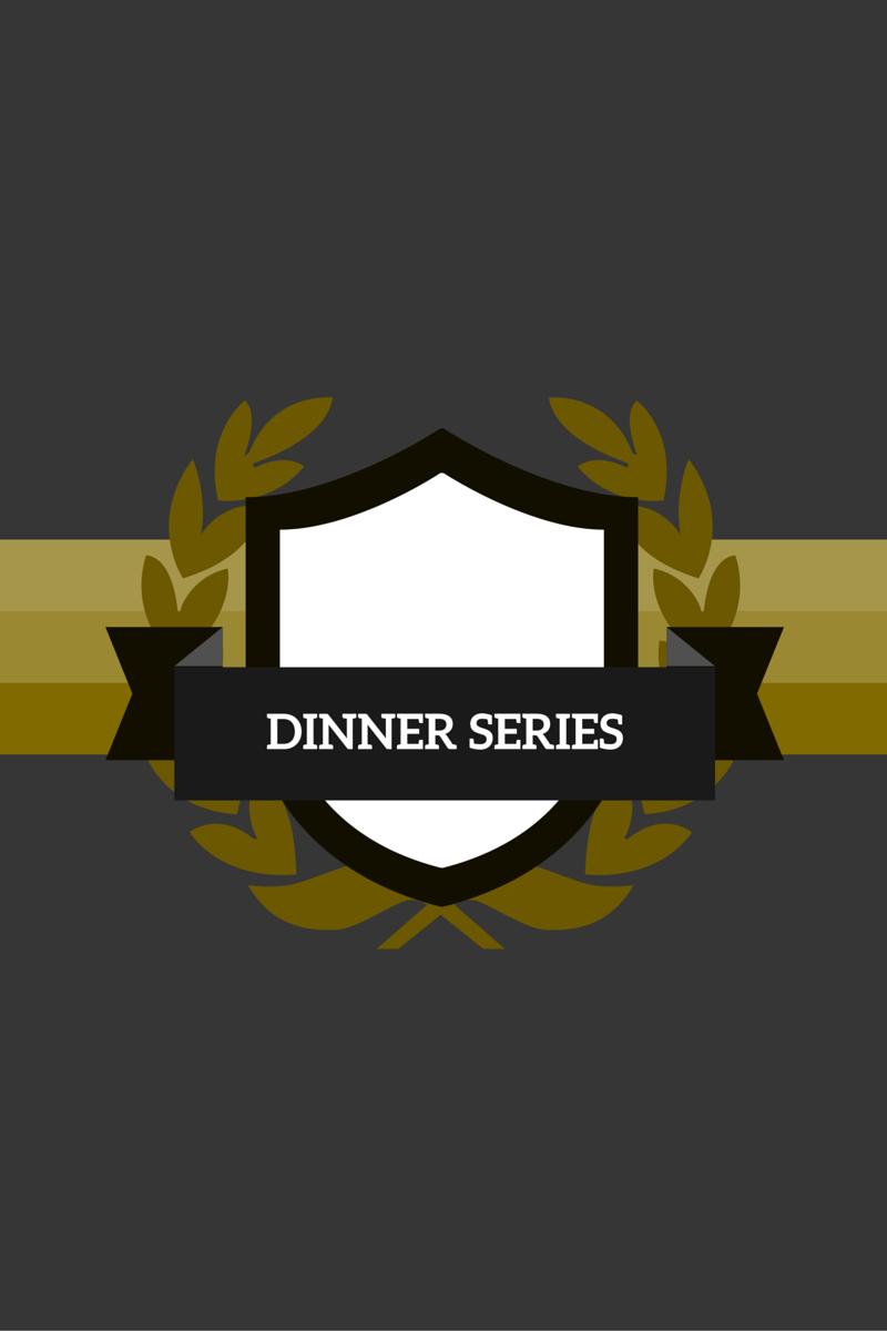 Dinner Series
