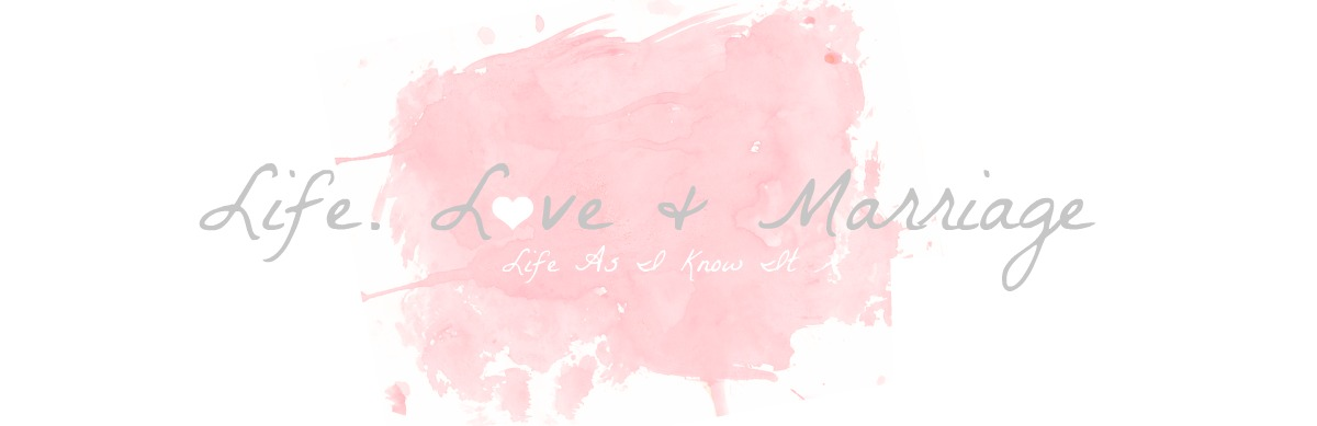 Life.Love&amp;Marriage