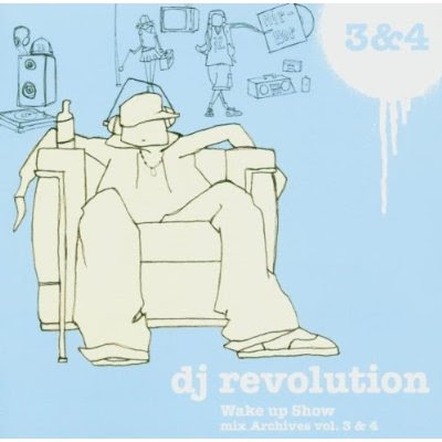 DJ Revolution – Wake Up Show: Mix Archives Vol. 3 & Vol. 4 (CD) (2003) (320 kbps)