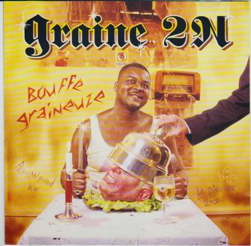 Graine 2n - Bouffe Graineuze (2000)