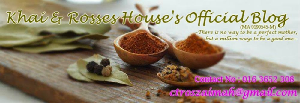 KhAi & RoSseS House Official Blog