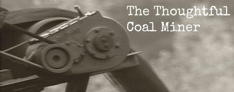 The Thoughtful Coal Miner