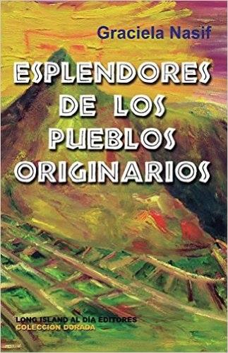 ESPLENDORES DE LOS PUEBLOS ORIGINARIOS