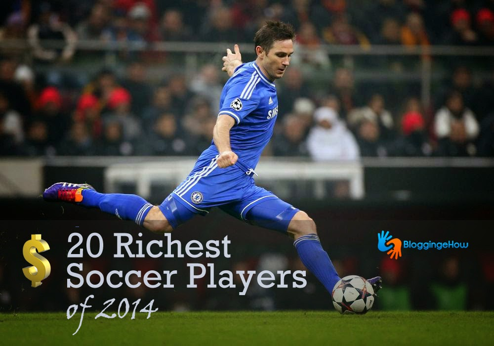 20 Richest Soccer Players of FIFA 2014 World Cup