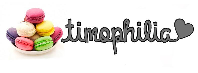 Timophilia