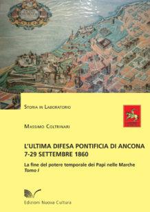 L'Ultima difesa pontificia di Ancona 1860
