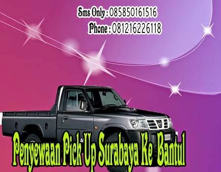 Penyewaan Pick Up Surabaya Ke Bantul