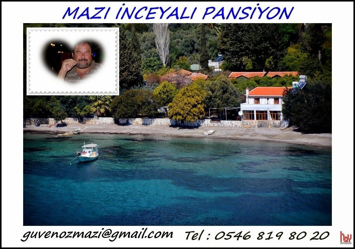 MAZI-İNCEYALI PANSİYON