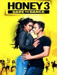Honey 3: Dare to Dance | Bmovies