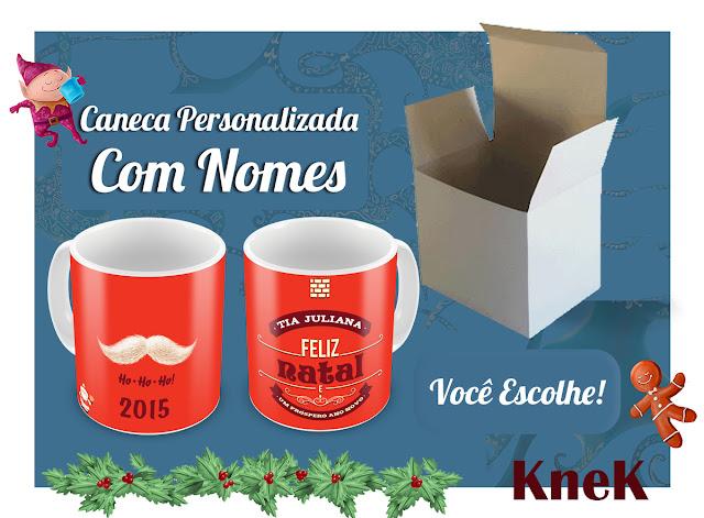 Canecas Personalizadas com nome Natal 2015 KneK Curitiba