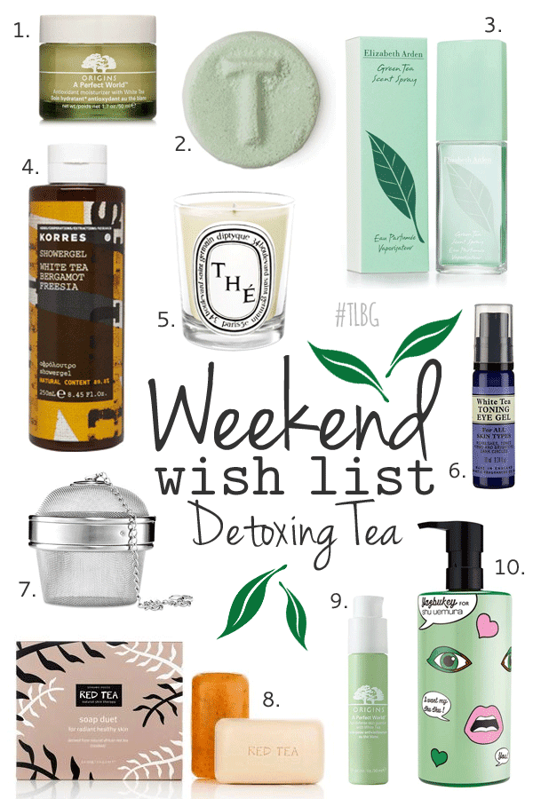 Weekend Wish List – Detoxing Tea