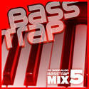 Bass Trap Mix 5