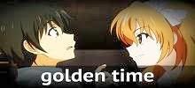 أنمي الوقت الذهبي golden time