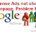 FIXED! Adsense Ads not Showing in Homepage of Blogs or Website