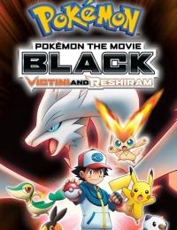 Pokemon the Movie: Black - Victini and Reshiram (Dub)