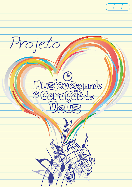 Projeto o Musico segundo o coração de Deus