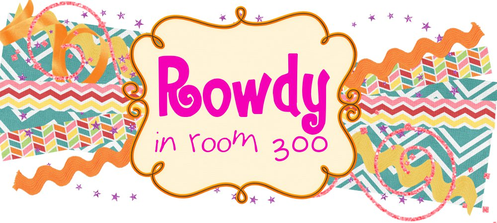Rowdy in Room 300
