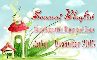 Senarai Peserta Segmen Bloglist Julai - Disember 2015