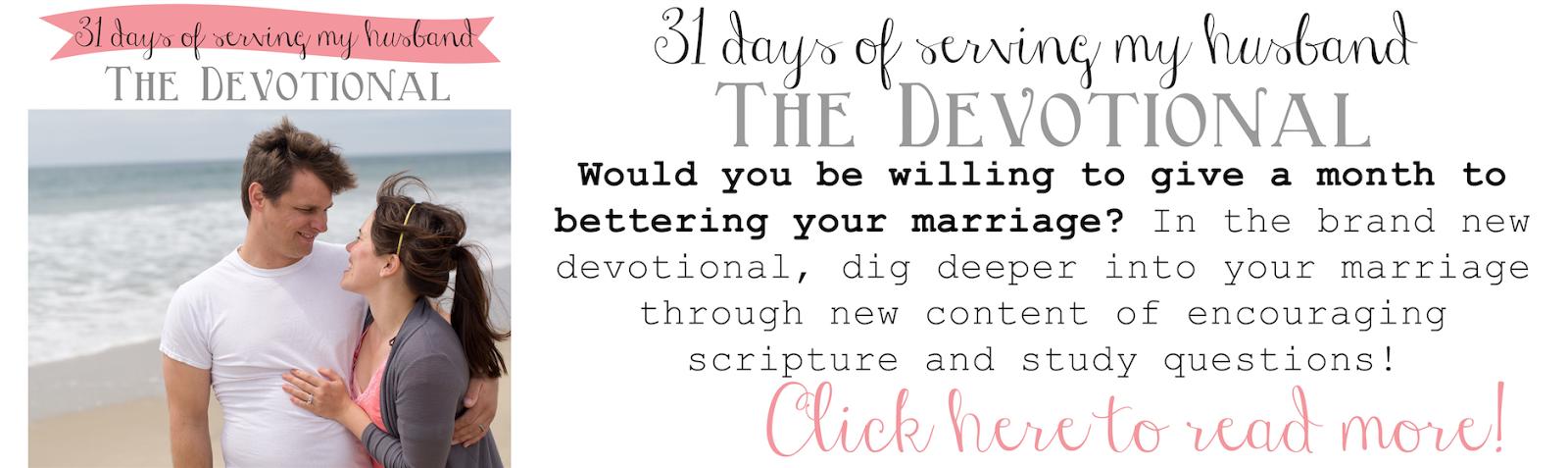 http://www.domesticfashionista.com/2007/09/31-days-of-serving-my-husband-devotional.html