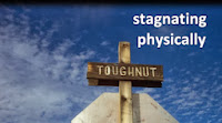 stagnating physically - cross with toughnut written on it
