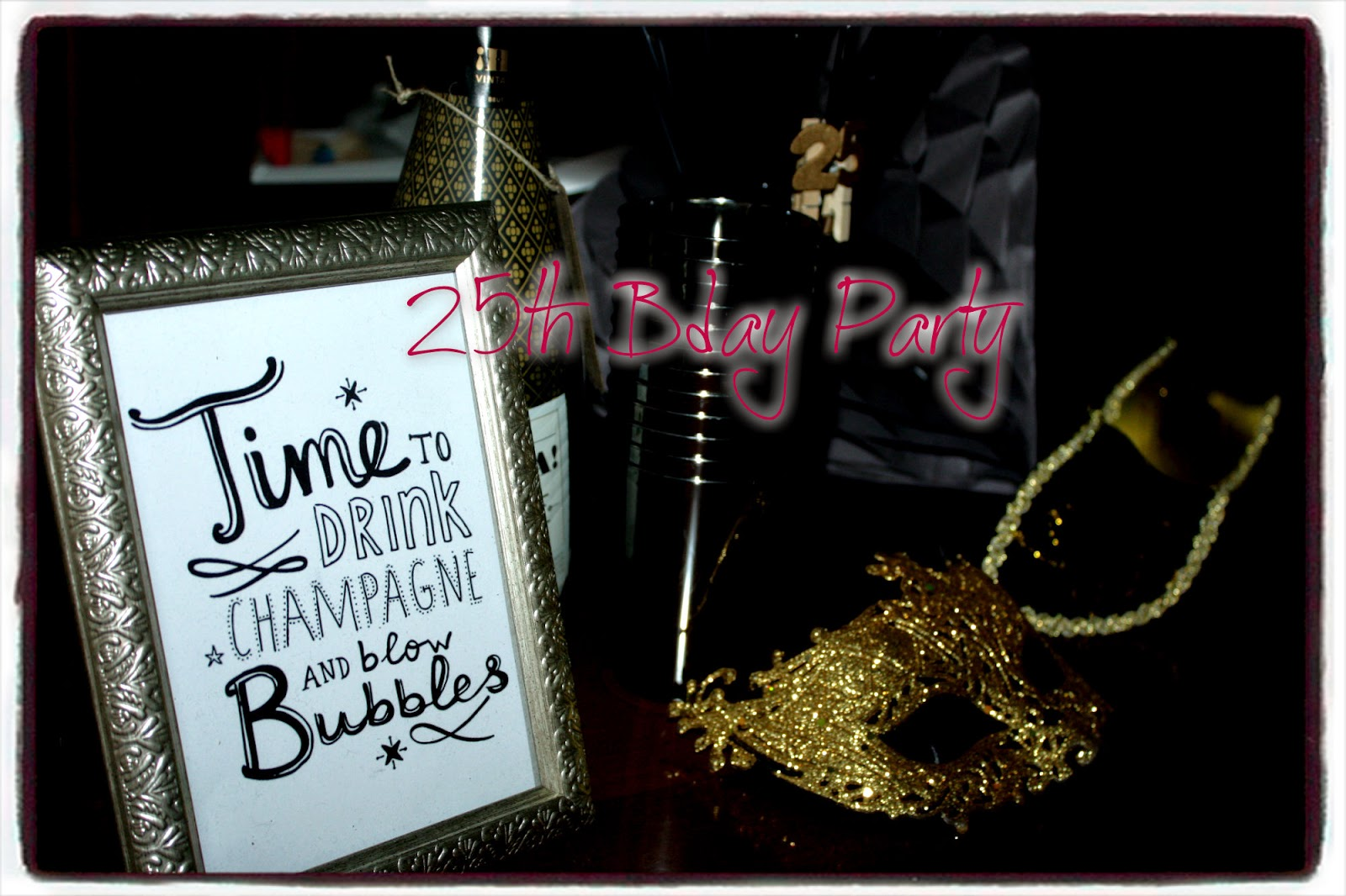 Jamelle lifediary 02 25th bday party decoration for 25th birthday decoration
