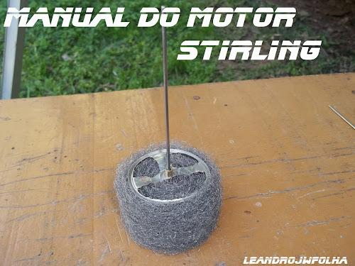 Manual do motor Stirling, pistão deslocador montando em lã de aço, caseiro
